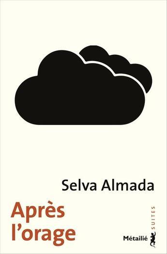 Couverture du livre « Après l'orage » de Selva Almada aux éditions Metailie