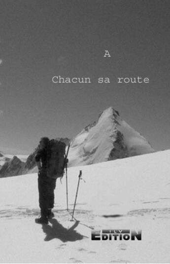 Couverture du livre « à chacun sa route » de Serge Bardon aux éditions Inlibroveritas