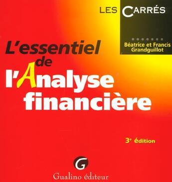 Couverture du livre « Essentiel de l'analyse financiere (l') » de Grandguillot/Grandgu aux éditions Gualino