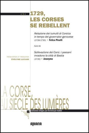 Couverture du livre « 1729 les Corses se rebellent » de Dominique Taddei aux éditions Albiana
