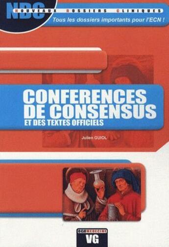Couverture du livre « Conférences de consensus et des textes officiels » de Julien Guiol aux éditions Vernazobres Grego
