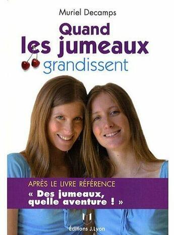Couverture du livre « Les jumeaux à l'adolescence » de Decamps aux éditions Josette Lyon