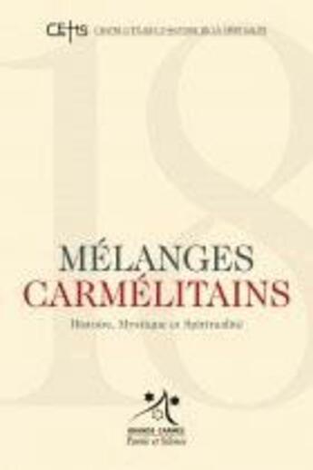 Couverture du livre « Mélanges carmélitains » de Grands Carmes aux éditions Parole Et Silence