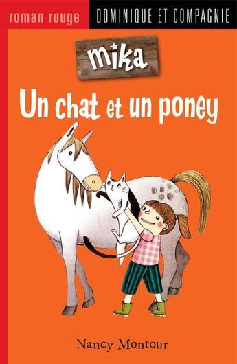 Couverture du livre « Un chat et un poney » de Nancy Montour aux éditions Dominique Et Compagnie