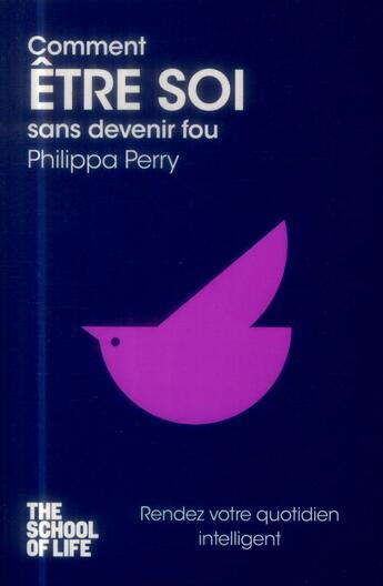 Couverture du livre « Comment être soi sans devenir fou » de Philippa Perry aux éditions Pocket