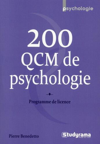 Couverture du livre « 200 QCM de psychologie » de Pierre Benedetto aux éditions Studyrama