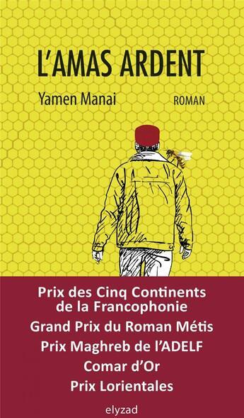 Couverture du livre « L'amas ardent » de Yamen Manai aux éditions Elyzad