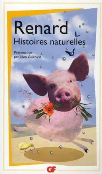 Couverture du livre « Histoires naturelles » de Jules Renard aux éditions Flammarion