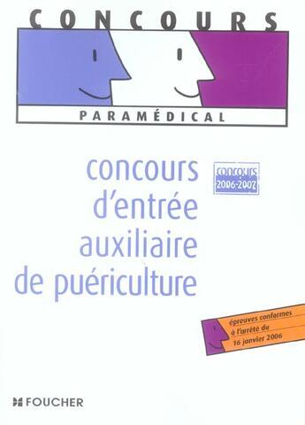 Couverture du livre « Concours D'Entree Auxiliaire De Puericulture » de Collectif aux éditions Foucher
