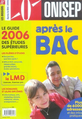 Couverture du livre « Apres Le Bac-Le Guide 2006 » de Collectif aux éditions Onisep