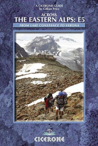 Couverture du livre « Across The Eastern Alps / The E5 » de Gillian Price aux éditions Cicerone Press