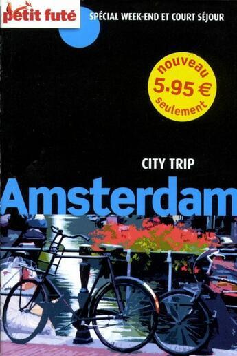 Couverture du livre « Guide Petit Fute ; Carnets De Voyage ; Amsterdam ; City Trip (Edition 2010) » de Collectif Petit Fute aux éditions Le Petit Fute