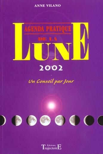 Couverture du livre « Agenda pratique de la lune 2002 » de  aux éditions Trajectoire