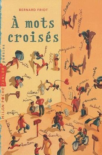 Couverture du livre « À mots croisés » de Friot-B aux éditions Milan