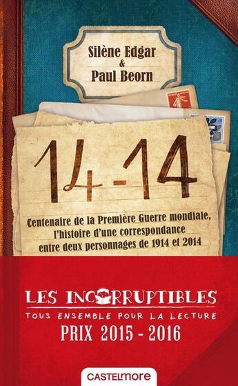 Couverture du livre « 14 -14 » de Paul Beorn et Silene Edgar aux éditions Castelmore