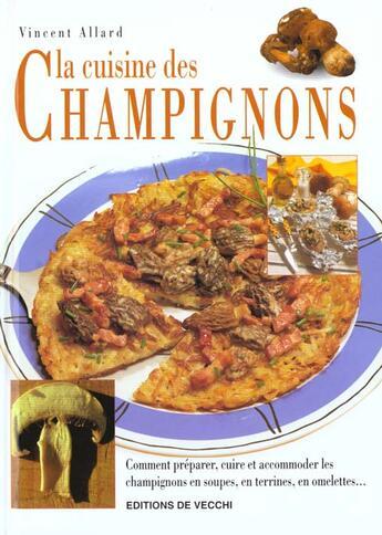 Couverture du livre « La cuisine des champignons » de Vincent Allard aux éditions De Vecchi