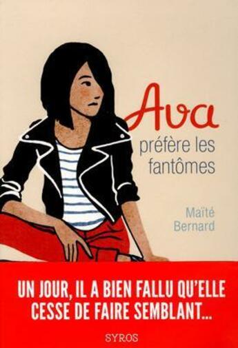 Couverture du livre « Ava préfère les fantômes » de Maite Bernard aux éditions Syros Jeunesse