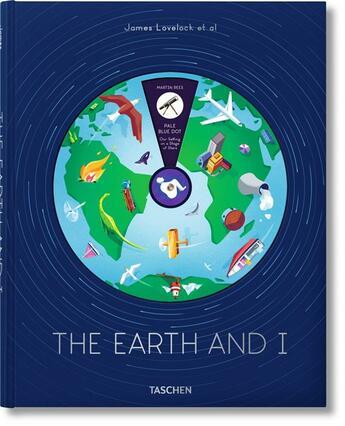 Couverture du livre « La Terre et moi » de Collectif et James Lovelock et Jack Hudson aux éditions Taschen