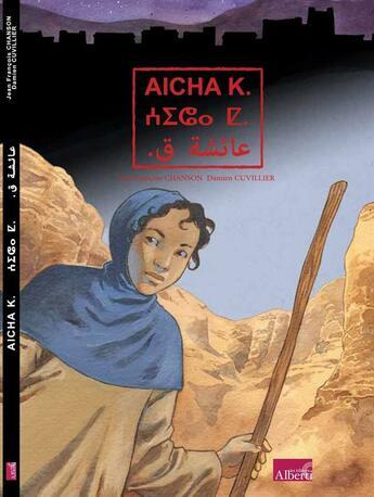 Couverture du livre « Aïcha K. » de Damien Cuvillier et Jean-Francois Chanson aux éditions Alberti