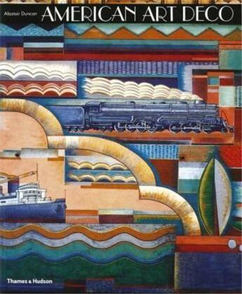 Couverture du livre « American Art Deco /Anglais » de Alastair Duncan aux éditions Thames & Hudson
