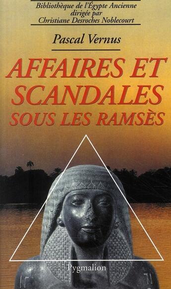 Couverture du livre « Affaires et scandales sous les Ramsès » de Pascal Vernus aux éditions Pygmalion