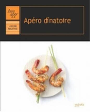 Couverture du livre « Apéro dînatoire » de Collectif aux éditions Hachette Pratique