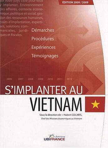 Couverture du livre « Viet-Nam - S'Implanter 2008/2009 » de Mission Economique D aux éditions Ubifrance