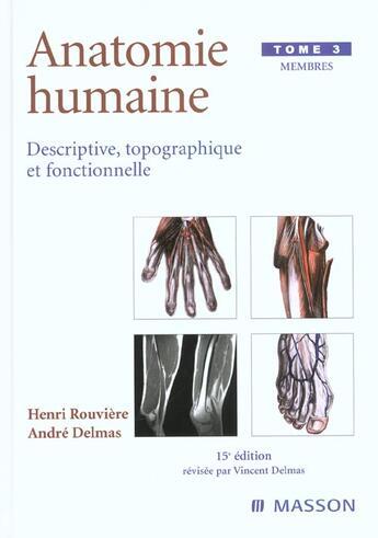 Couverture du livre « Anatomie Humaine. Descriptive, Topographique Et Fonctionnelle. Membres » de Rouviere/Delmas aux éditions Elsevier-masson