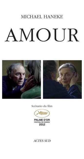Couverture du livre « Amour » de Michael Haneke aux éditions Actes Sud