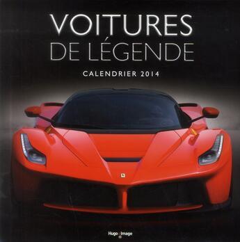 Couverture du livre « Calendrier mural voitures de légende 2014 » de Collectif aux éditions Hugo Image