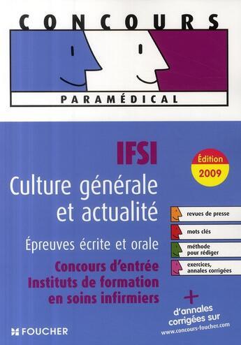 Couverture du livre « Concours paramédical IFSI ; culture générale ; épreuves écrites et orales » de Valerie Beal aux éditions Foucher