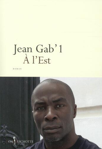 Couverture du livre « à l'Est » de Jean Gab'1 aux éditions Don Quichotte