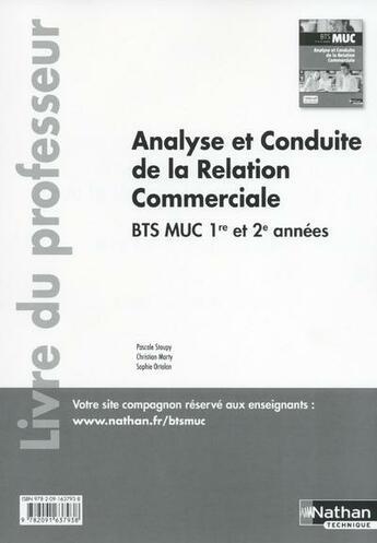 Couverture du livre « Analyse et conduite de la relation commerciale ; BTS MUC 1ère et 2ème année ; livre du professeur (édition 2015) » de Pascale Stoupy aux éditions Nathan