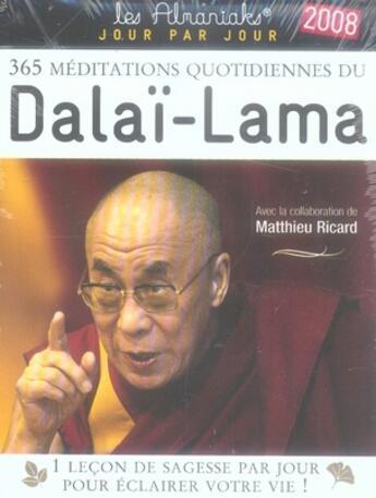 Couverture du livre « 365 médiations quotidiennes du Dalaï-Lama (édition 2008) » de Collectif aux éditions Editions 365