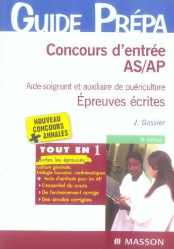 Couverture du livre « Concours d'entrée as/ap ; épreuves écrites » de J Gassier aux éditions Elsevier-masson