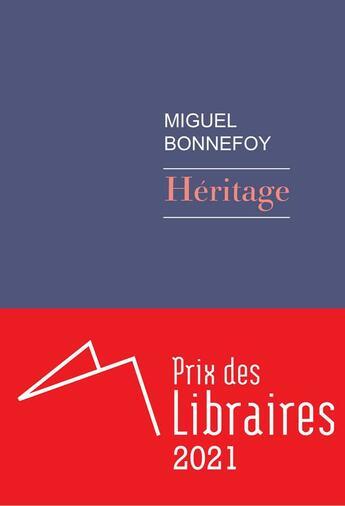 Couverture du livre « Héritage » de Miguel Bonnefoy aux éditions Rivages