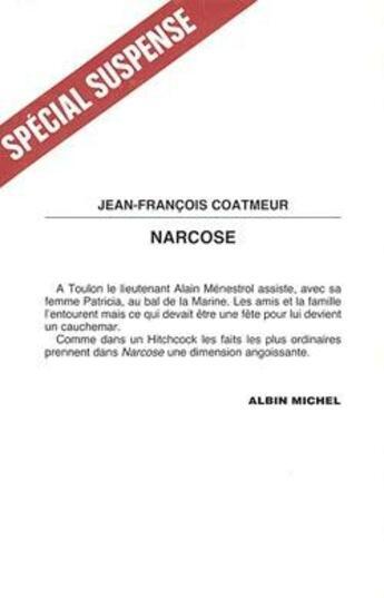 Couverture du livre « Narcose » de Jean-Franc Coatmeur aux éditions Albin Michel