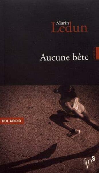 Couverture du livre « Aucune bete » de Marin Ledun aux éditions Atelier In8