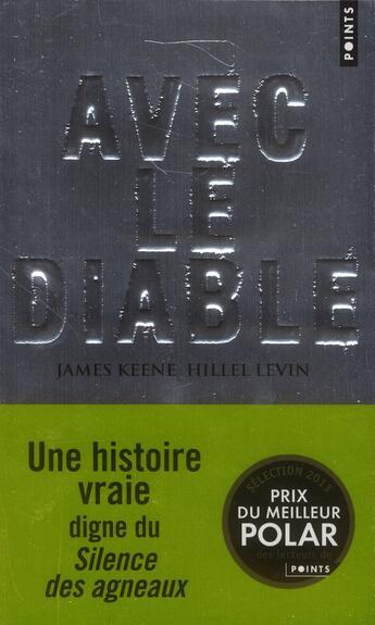 Couverture du livre « Avec le diable » de Hillel Levin et James Keen aux éditions Points