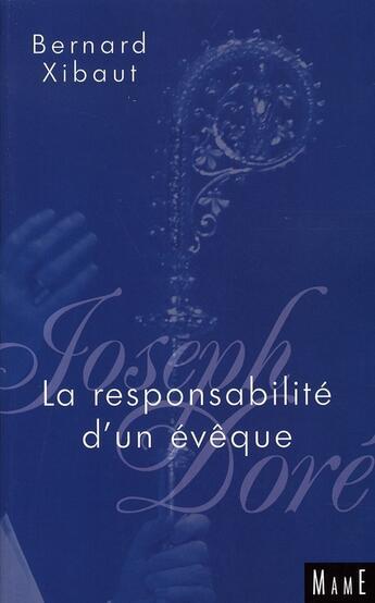 Couverture du livre « La responsabilité de l'évèque » de Bernard Xibaut aux éditions Mame