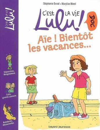 Couverture du livre « Aïe ! bientôt les vacances... » de Stephanie Duval et Marylise Morel aux éditions Bayard Jeunesse