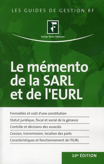 Couverture du livre « Le mémento de la SARL et de l'EURL (10e édition) » de Collectif aux éditions Revue Fiduciaire