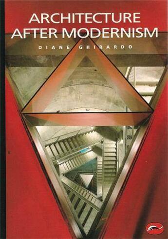 Couverture du livre « Architecture after modernism (world of art) » de Diane Ghirardo aux éditions Thames & Hudson