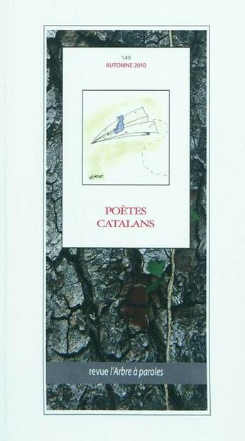 Couverture du livre « Arbre A Paroles (L'), No 149 Poetes Catalans » de Collectif aux éditions L'arbre A Paroles