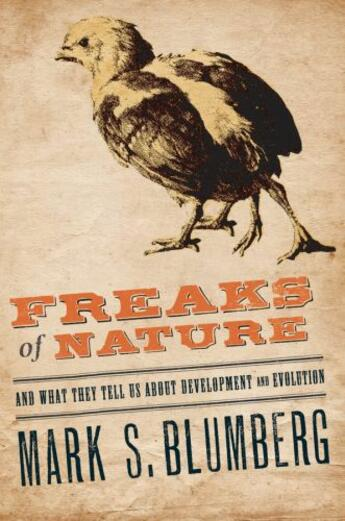 Couverture du livre « Freaks of Nature: And what they tell us about evolution and developmen » de Blumberg Mark S aux éditions Oup Oxford