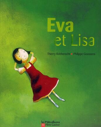 Couverture du livre « Eva et Lisa » de Thierry Robberecht et Philippe Goossens aux éditions Pere Castor