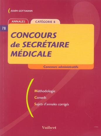 Couverture du livre « Concours De Secretaire Medicale » de Julien Gottsmann aux éditions Vuibert