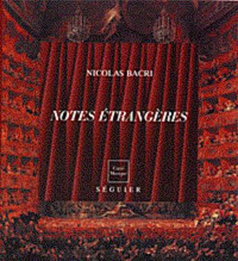 Couverture du livre « Notes Etrangeres » de Nicolas Bacri aux éditions Seguier