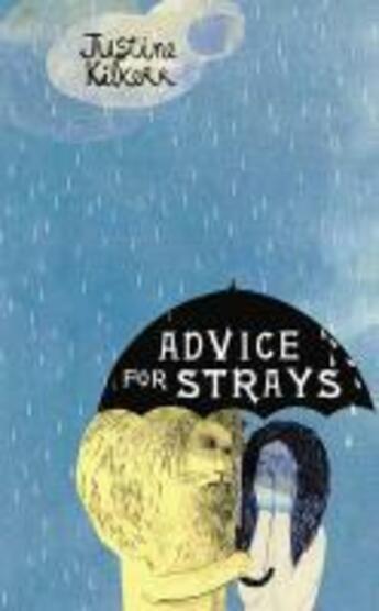 Couverture du livre « Advice for Strays » de Kilkerr Justine aux éditions Random House Digital