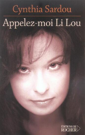 Couverture du livre « Appelez- Moi Li Lou » de Sardou C aux éditions Rocher